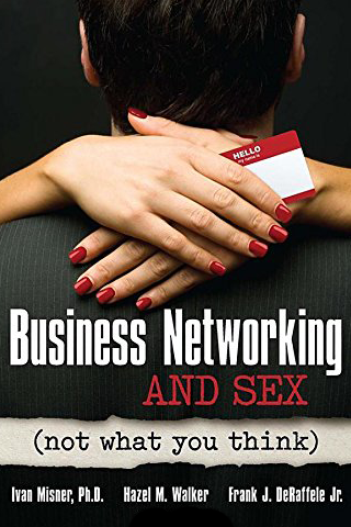 Business Networking and Sex (Not What You Think)
